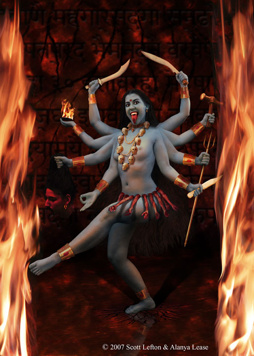 The goddess Kali dances  between pillars of flame and a Sanskrit-carved  stone wall.  Her eight arms hold various weapons and the severed head of her demon foe.  She is adorned with a necklace of skulls and a girdle of arms.